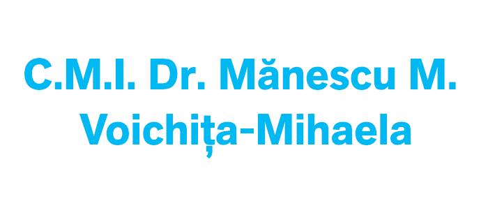 C.M.I.Dr. Mănescu M. Voichiţa-Mihaela