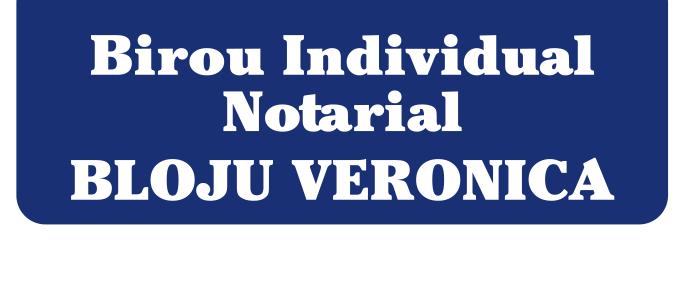 Birou Individual Notarial Bloju Veronica