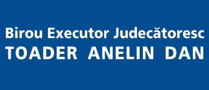 Birou Executor Judecatoresc-Toader Anelin Dan