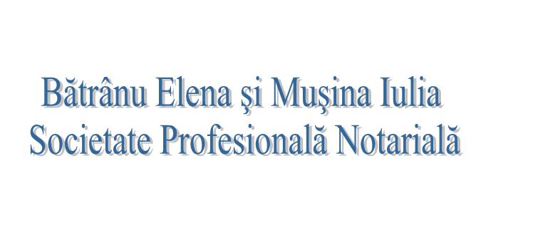 Bătrânu Elena şi Muşina Iulia - Societate Profesională Notarială