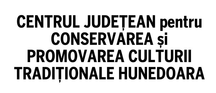 Centrul Județean Pentru Conservarea şi Promovarea Culturii Tradiționale Hunedoara